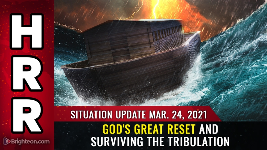 Situation Update, Mar 24th – God's Great Reset and surviving the tribulation